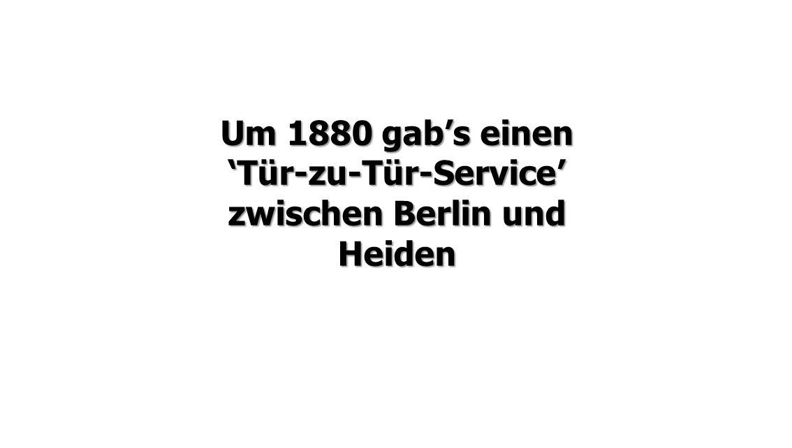 'Tür-zu-Tür-Service' zwischen Berlin und Heiden