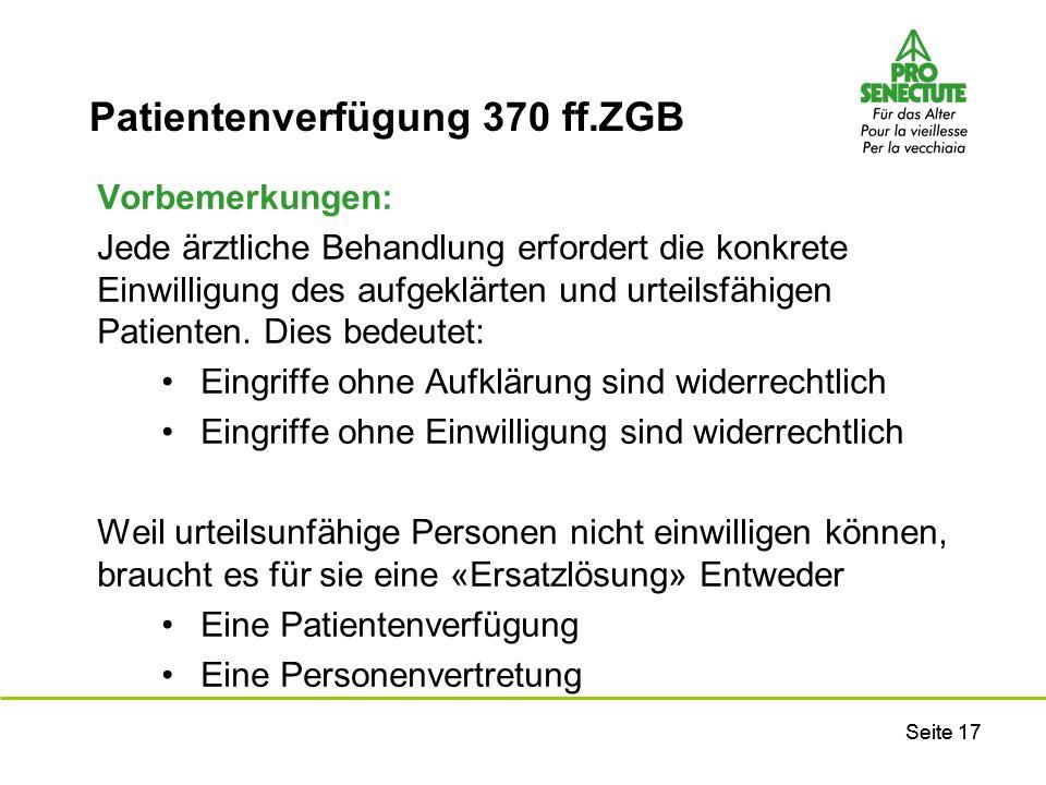 Patientenverfügung 370 ff.ZGB