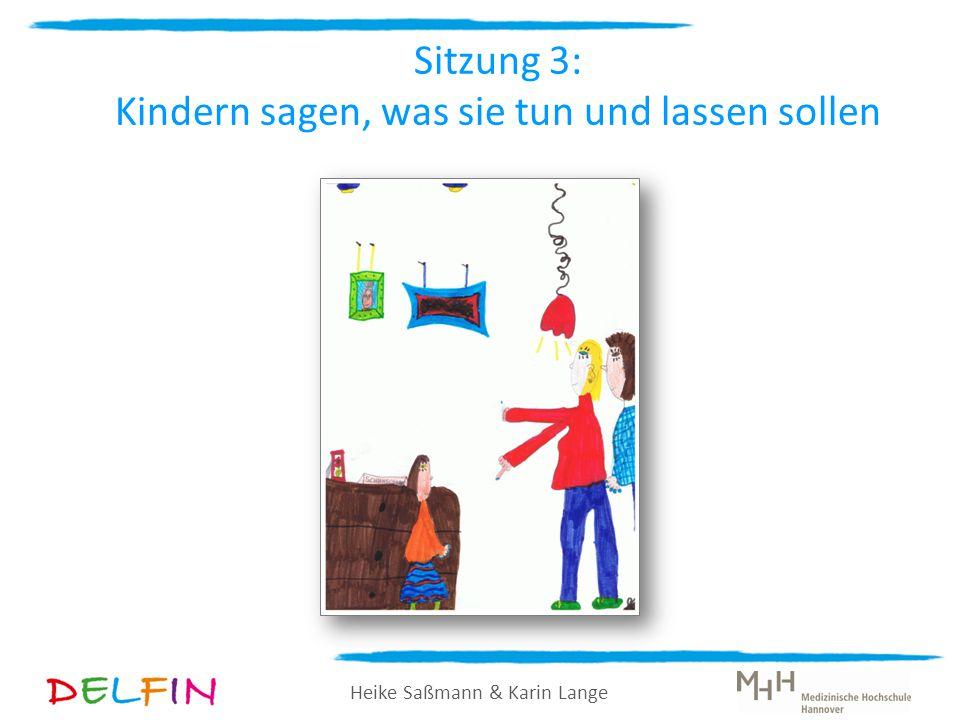 Sitzung 3: Kindern sagen, was sie tun und lassen sollen