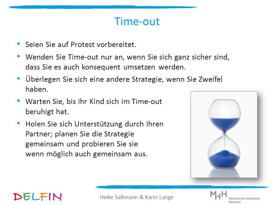 Time-out Seien Sie auf Protest vorbereitet.