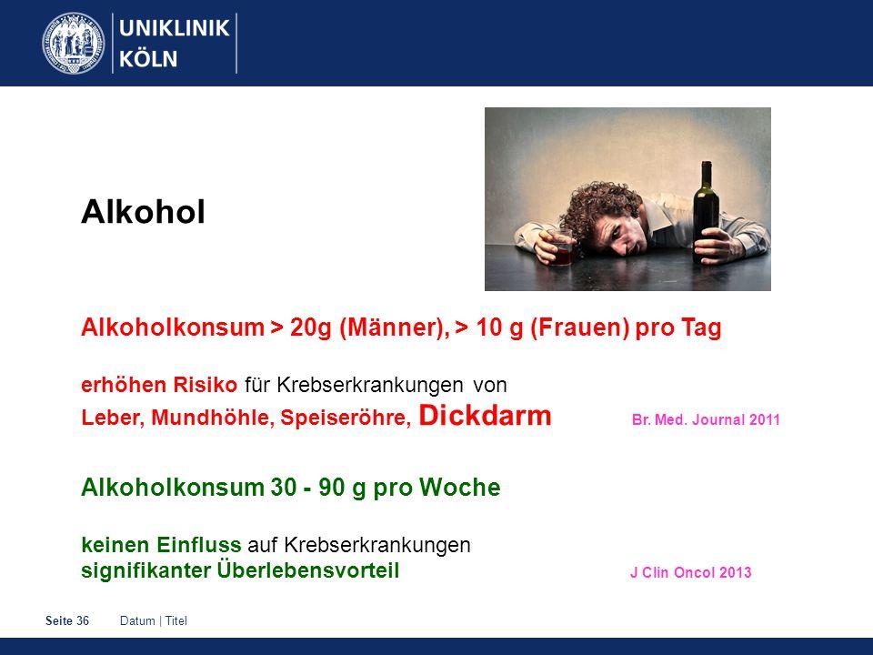 Alkohol Alkoholkonsum > 20g (Männer), > 10 g (Frauen) pro Tag