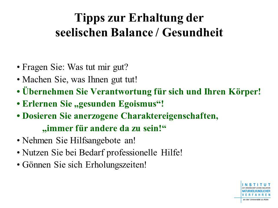 Tipps zur Erhaltung der seelischen Balance / Gesundheit