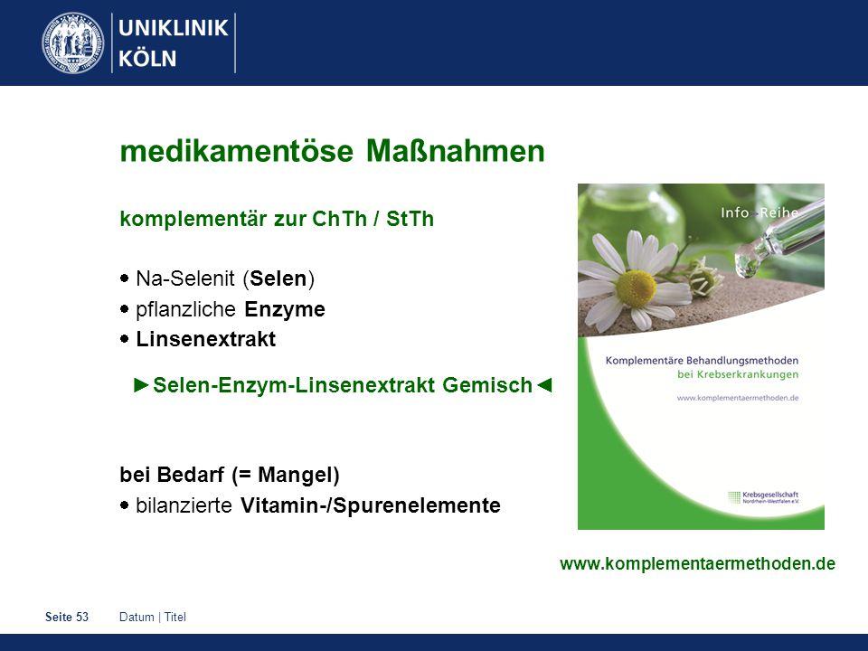 medikamentöse Maßnahmen