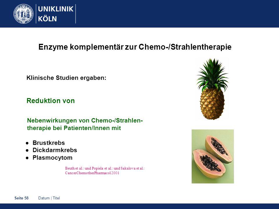 Enzyme komplementär zur Chemo-/Strahlentherapie