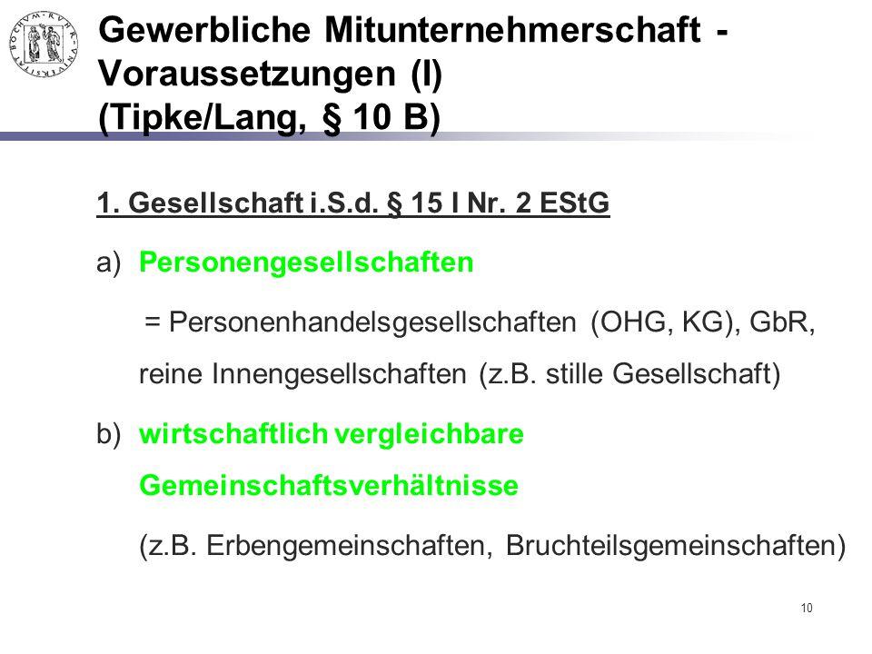 Gewerbliche Mitunternehmerschaft - Voraussetzungen (I) (Tipke/Lang, § 10 B)