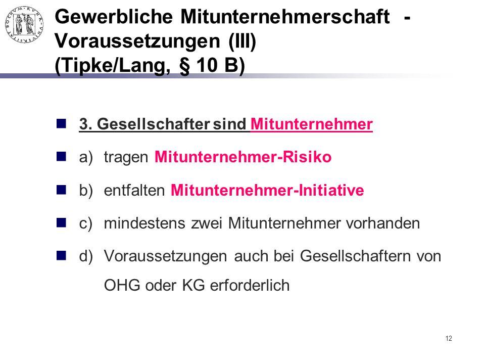 Gewerbliche Mitunternehmerschaft - Voraussetzungen (III) (Tipke/Lang, § 10 B)