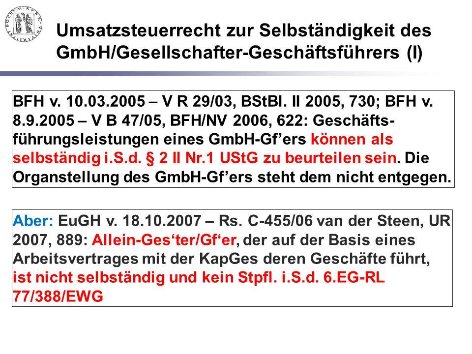 Umsatzsteuerrecht zur Selbständigkeit des GmbH/Gesellschafter-Geschäftsführers (I)