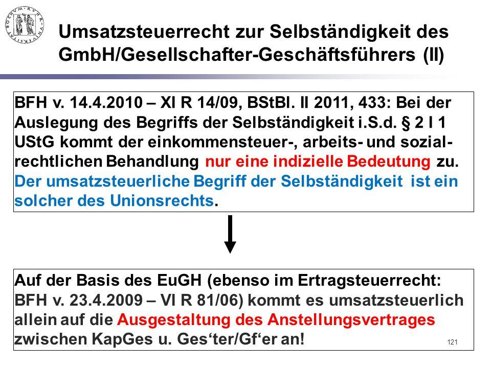 Umsatzsteuerrecht zur Selbständigkeit des GmbH/Gesellschafter-Geschäftsführers (II)