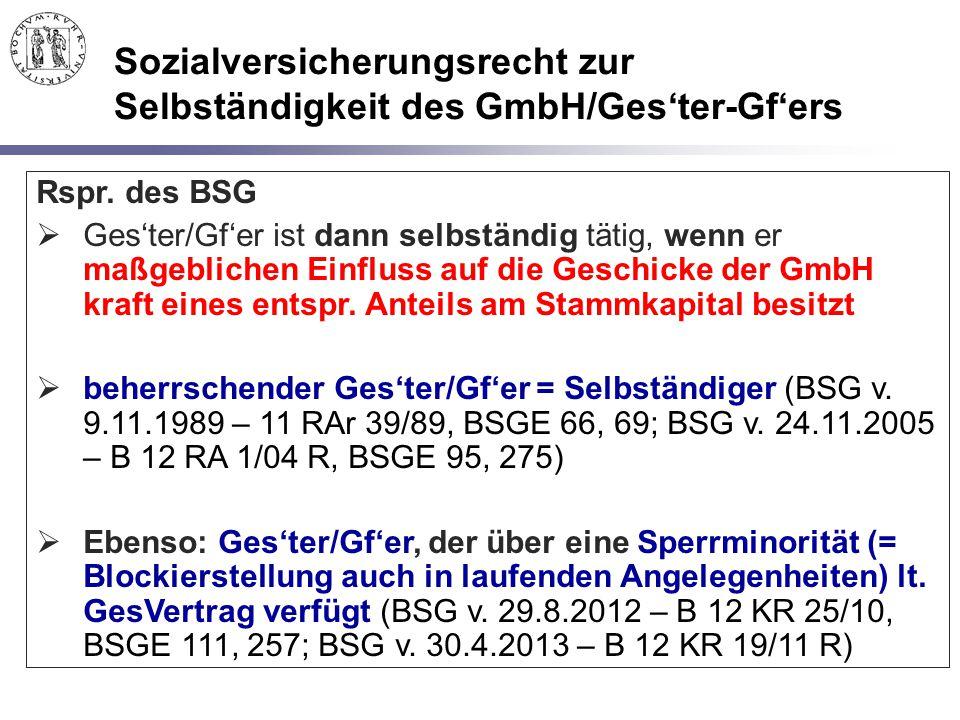 Sozialversicherungsrecht zur Selbständigkeit des GmbH/Ges'ter-Gf'ers
