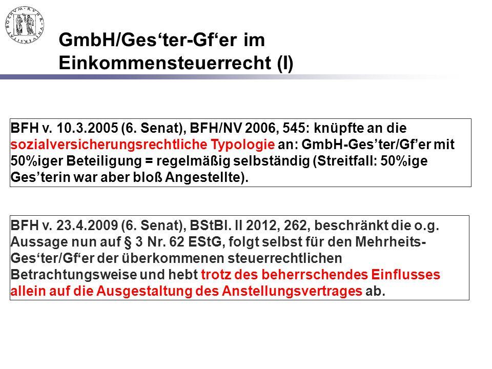 GmbH/Ges'ter-Gf'er im Einkommensteuerrecht (I)