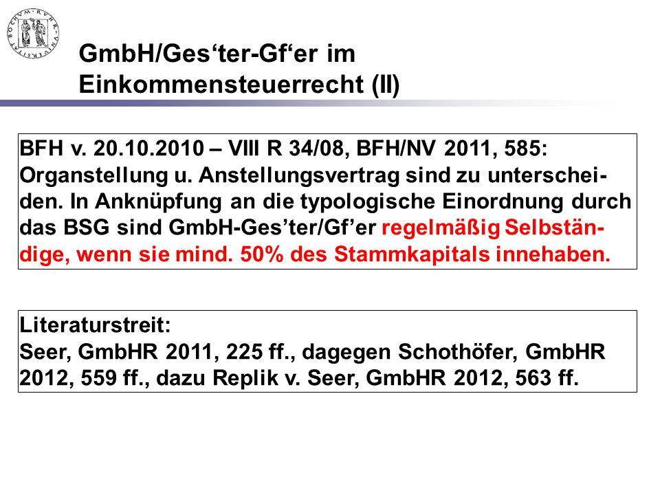 GmbH/Ges'ter-Gf'er im Einkommensteuerrecht (II)