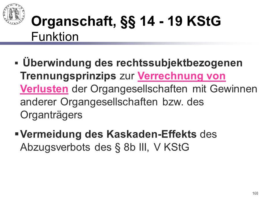 Organschaft, §§ 14 - 19 KStG Funktion