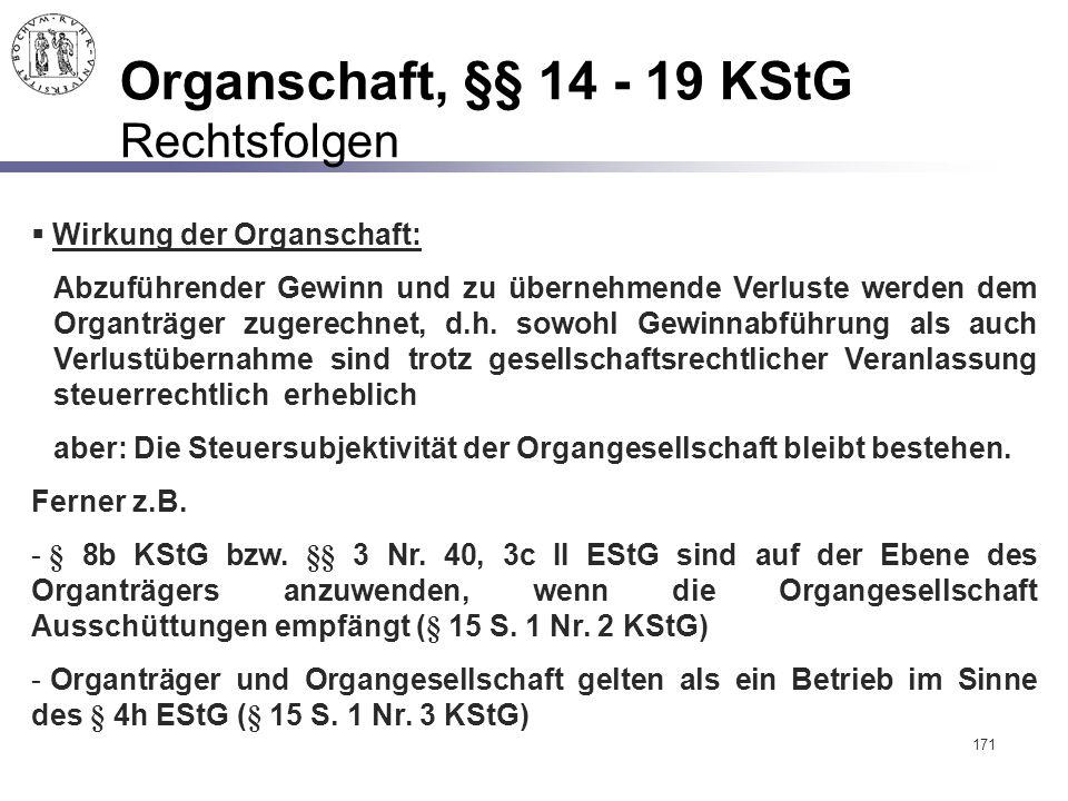 Organschaft, §§ 14 - 19 KStG Rechtsfolgen