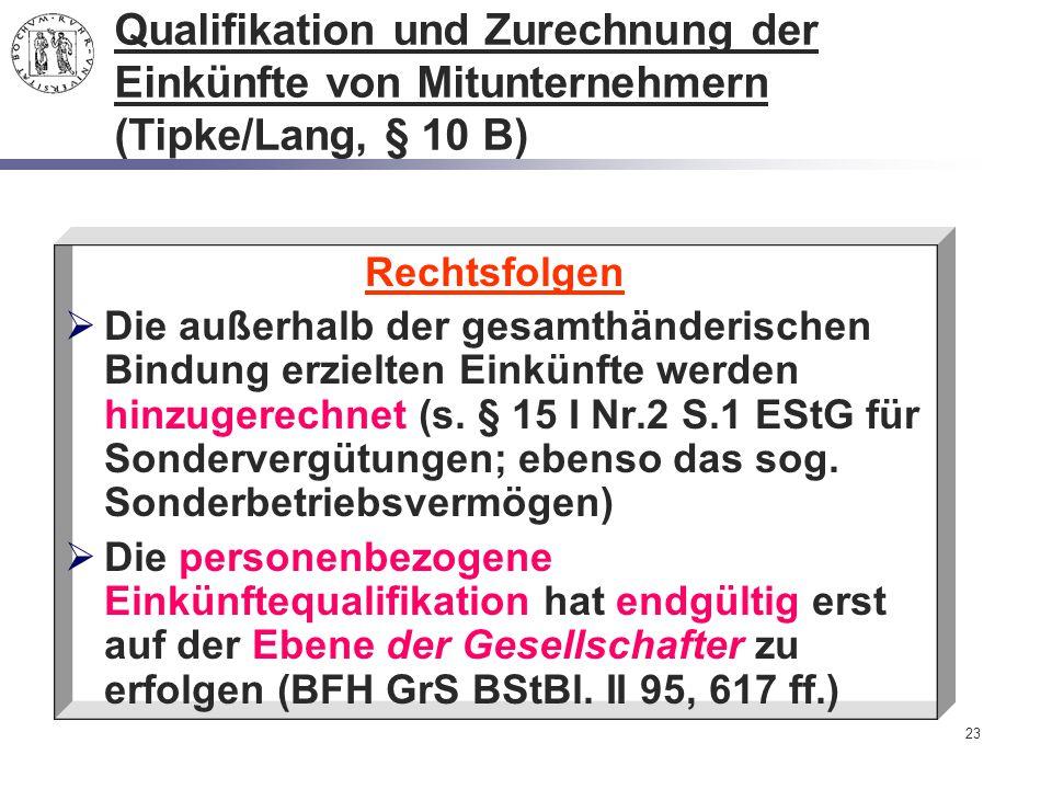 Qualifikation und Zurechnung der Einkünfte von Mitunternehmern (Tipke/Lang, § 10 B)