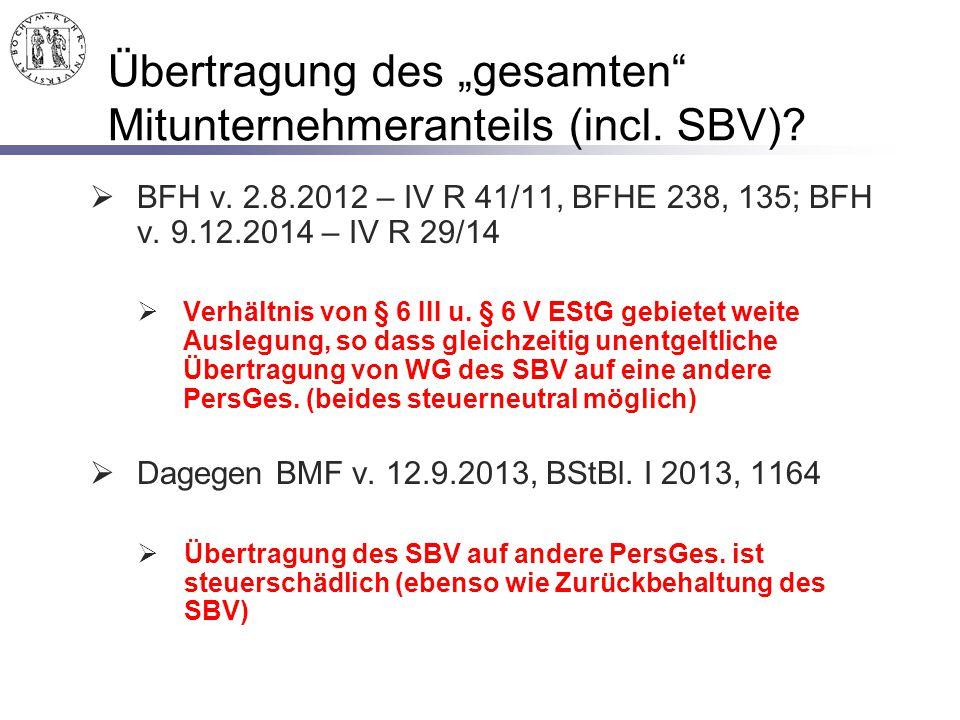 """Übertragung des """"gesamten Mitunternehmeranteils (incl. SBV)"""