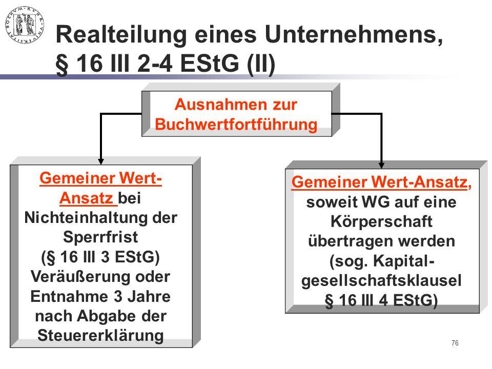 Realteilung eines Unternehmens, § 16 III 2-4 EStG (II)