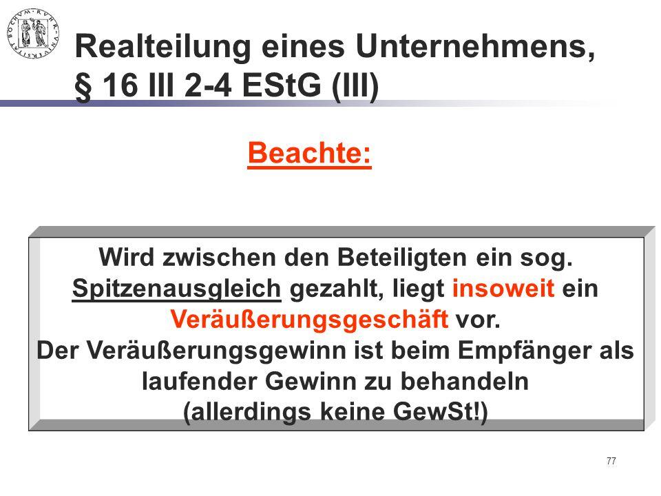 Realteilung eines Unternehmens, § 16 III 2-4 EStG (III)