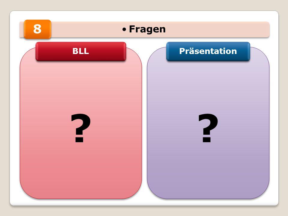 8 Fragen BLL Präsentation