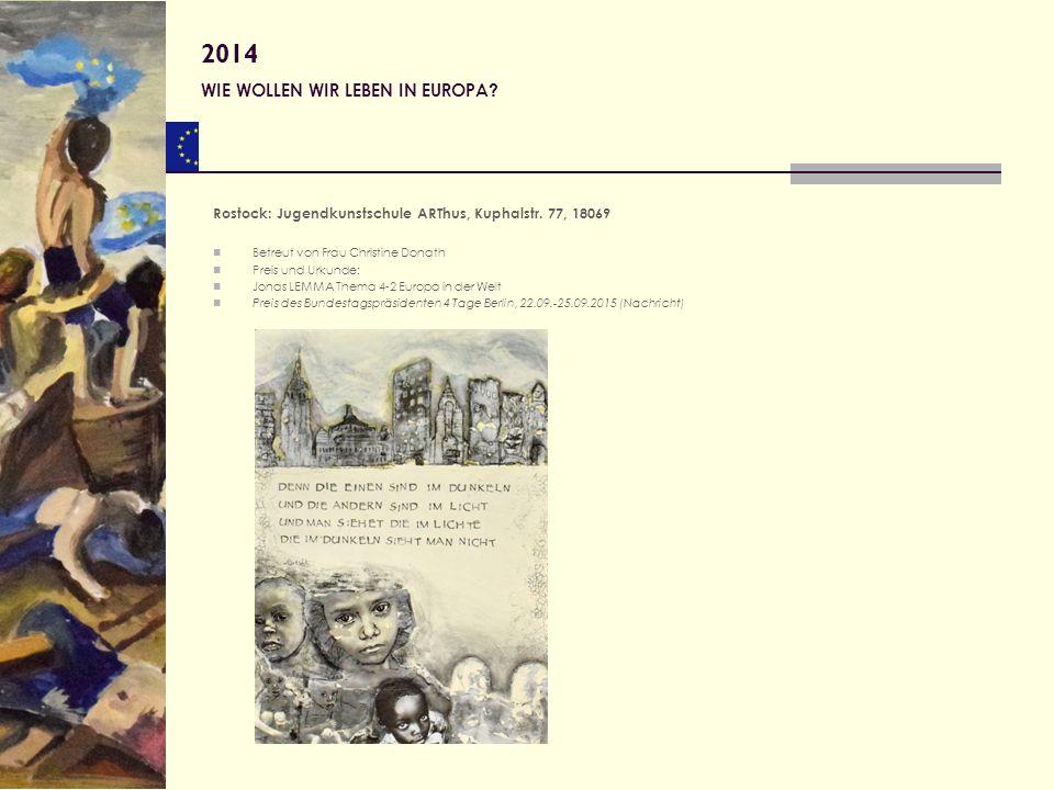 2014 WIE WOLLEN WIR LEBEN IN EUROPA