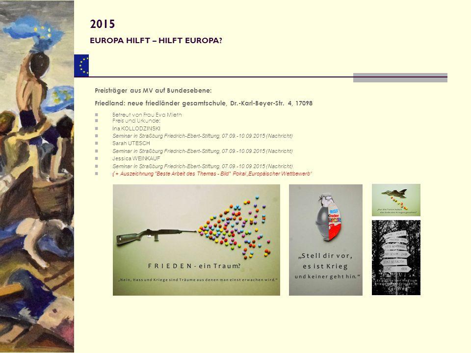 2015 EUROPA HILFT – HILFT EUROPA Preisträger aus MV auf Bundesebene: