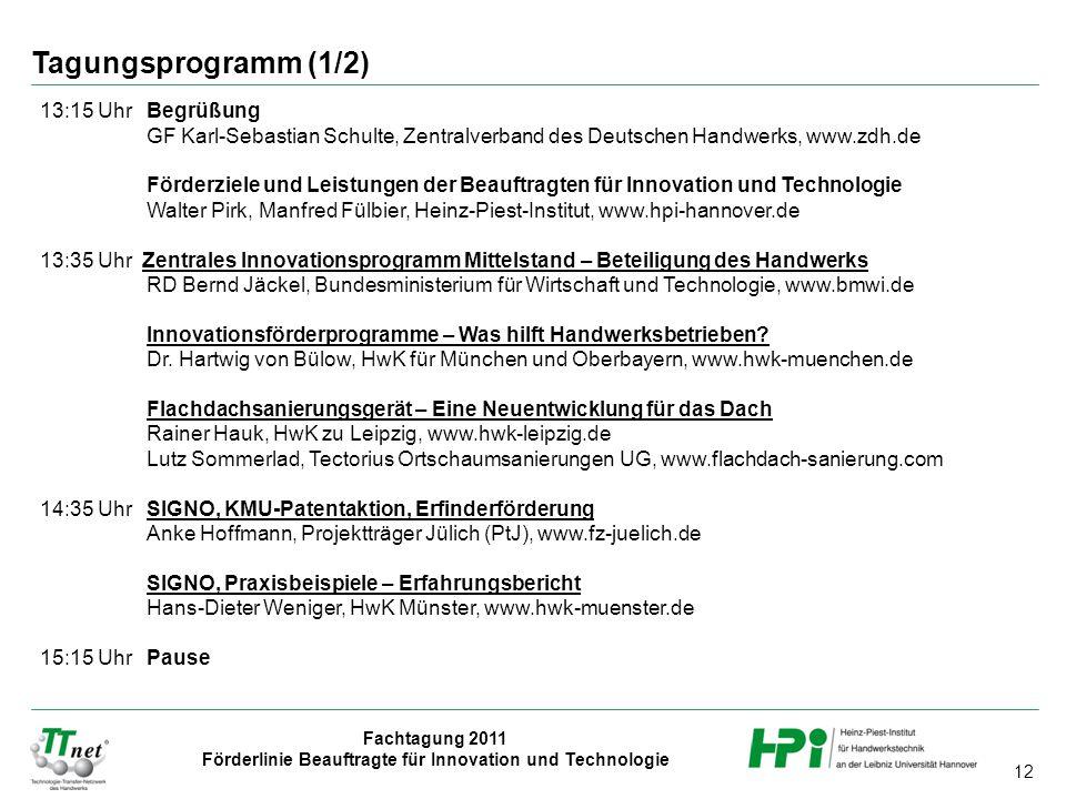 Tagungsprogramm (1/2) 13:15 Uhr Begrüßung