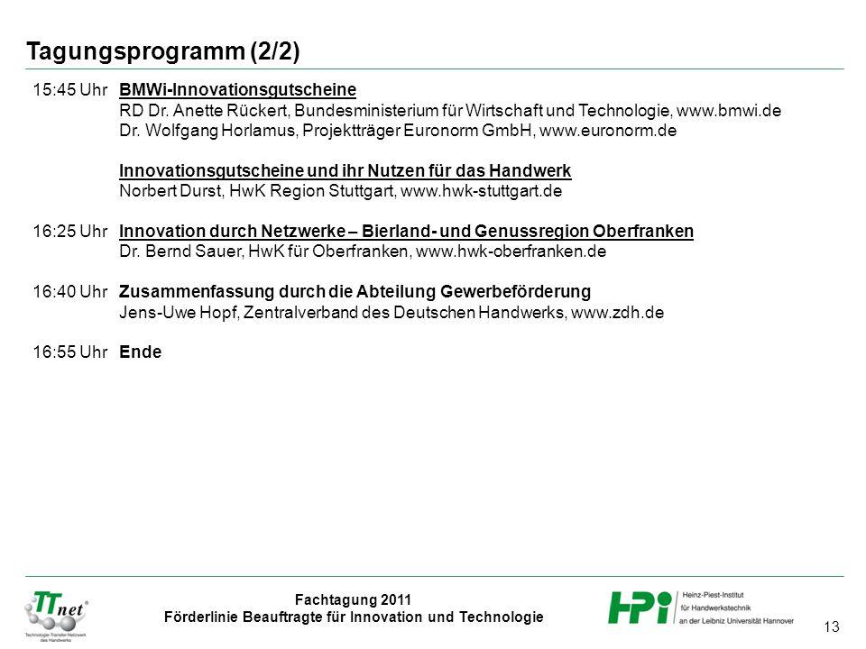 Tagungsprogramm (2/2) 15:45 Uhr BMWi-Innovationsgutscheine