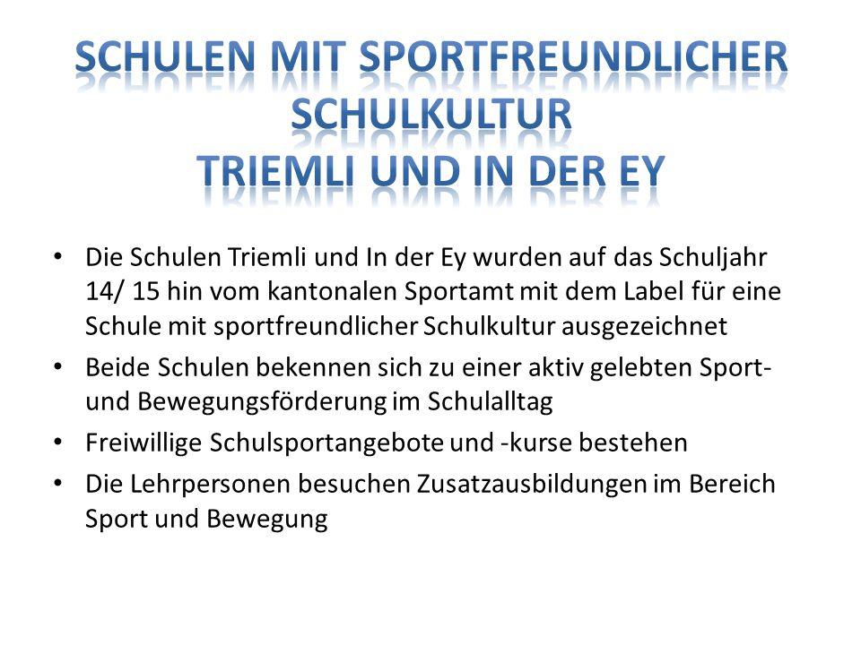 Schulen mit sportfreundlicher Schulkultur Triemli und In der Ey