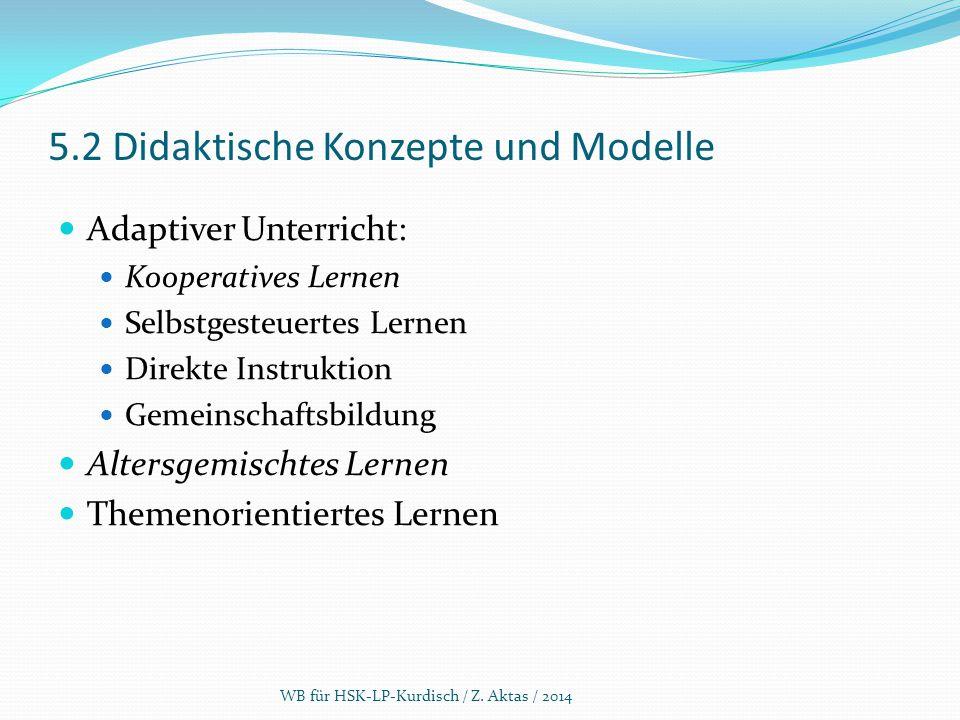 5.2 Didaktische Konzepte und Modelle