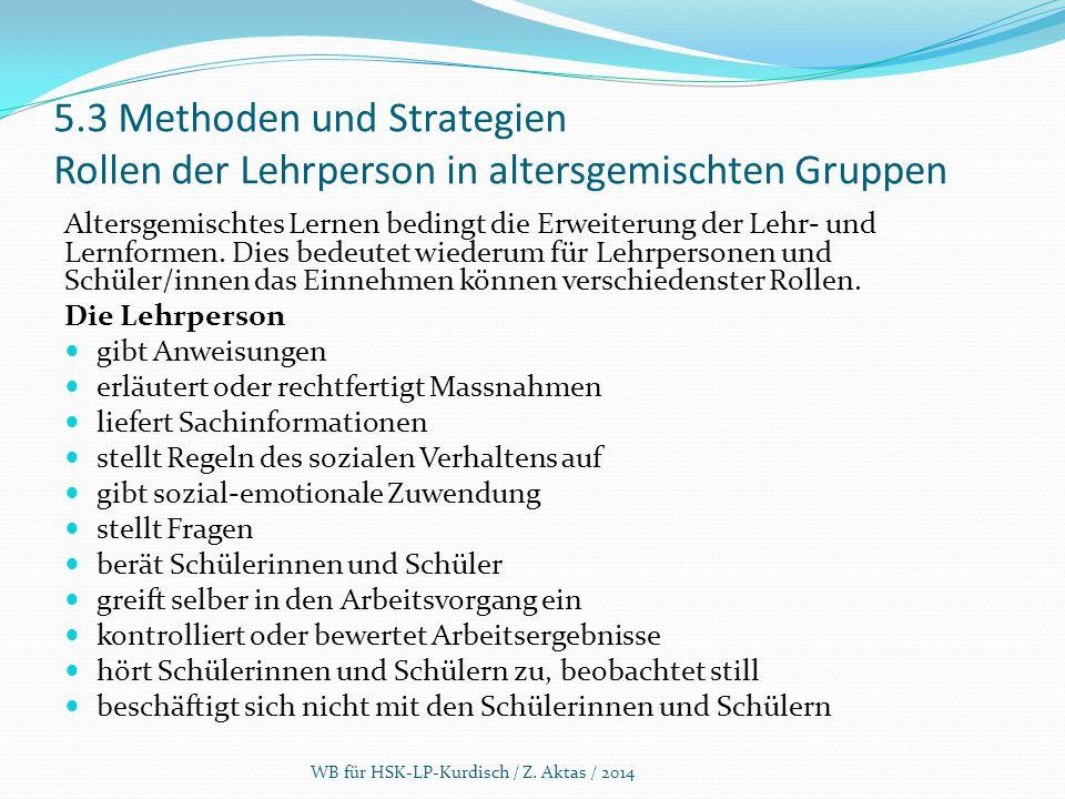 5.3 Methoden und Strategien Rollen der Lehrperson in altersgemischten Gruppen