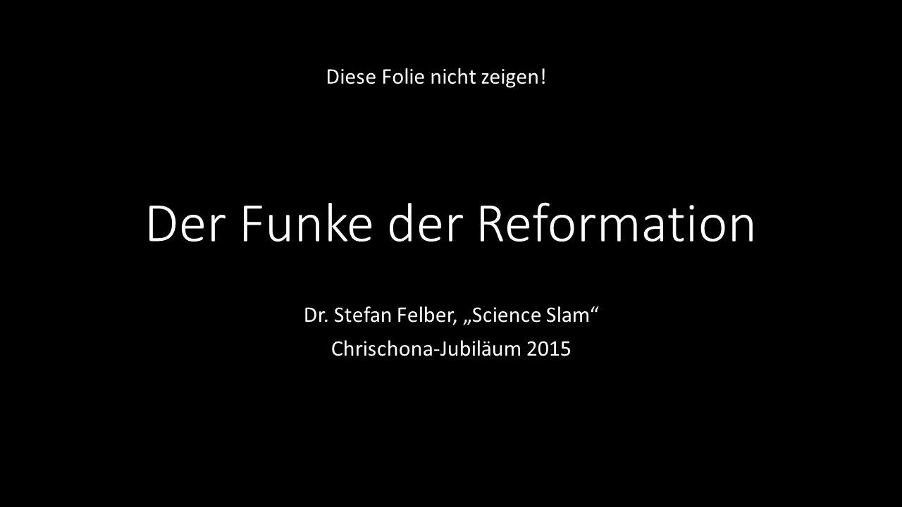 Der Funke der Reformation