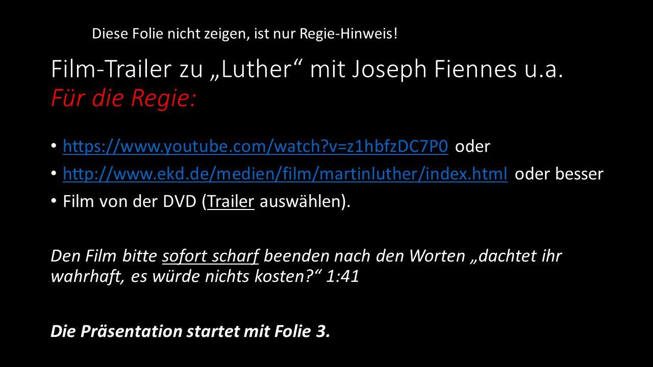 """Film-Trailer zu """"Luther mit Joseph Fiennes u.a. Für die Regie:"""
