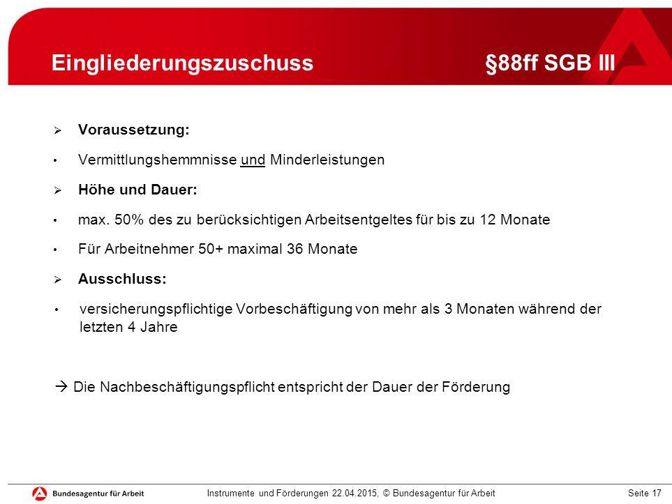 Eingliederungszuschuss §88ff SGB III