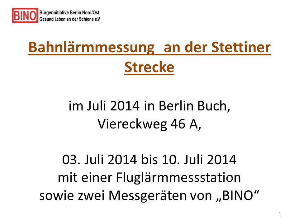 Bahnlärmmessung an der Stettiner Strecke im Juli 2014 in Berlin Buch, Viereckweg 46 A, 03.