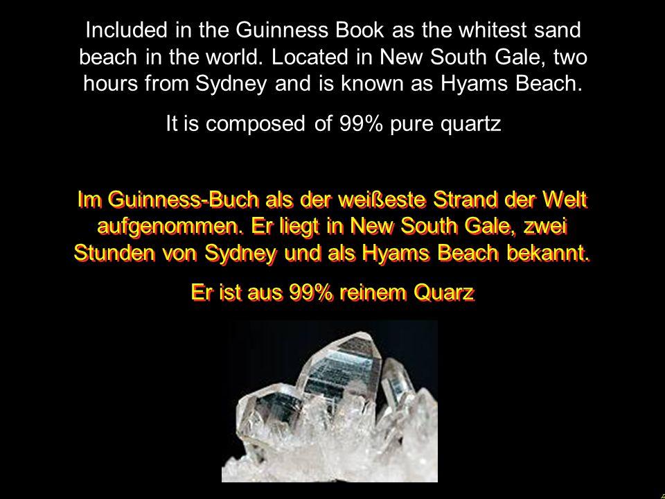 It is composed of 99% pure quartz