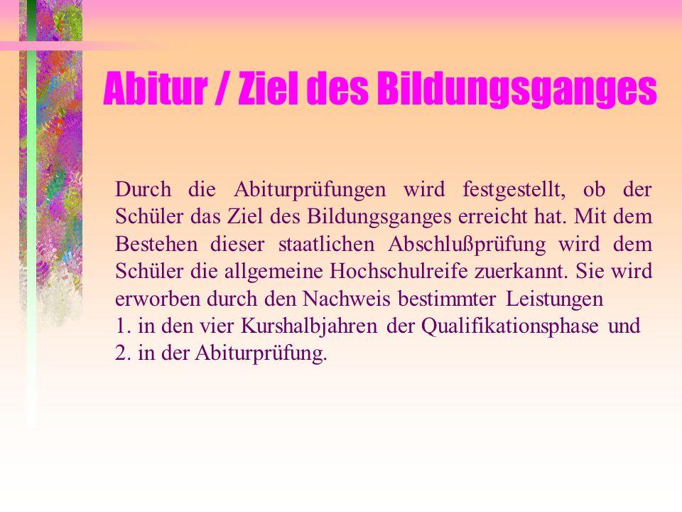Abitur / Ziel des Bildungsganges