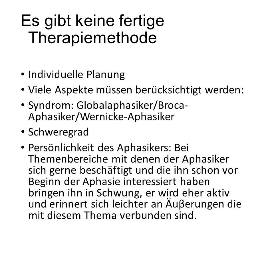 Es gibt keine fertige Therapiemethode