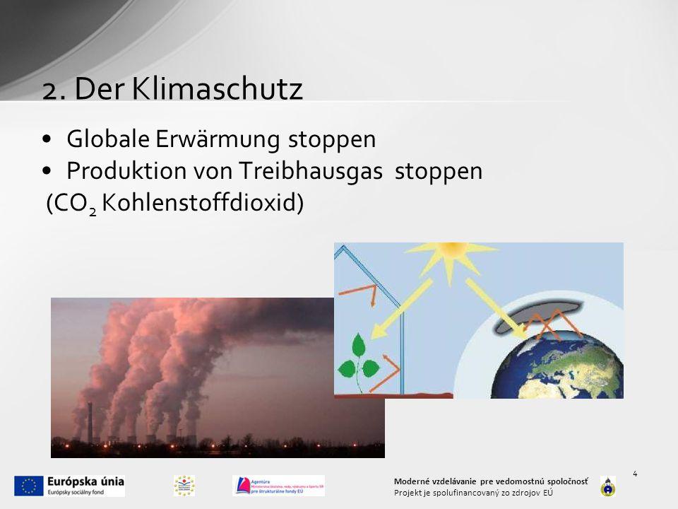 2. Der Klimaschutz Globale Erwärmung stoppen
