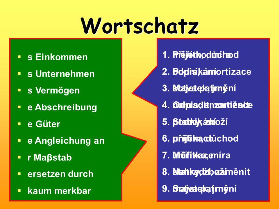 Wortschatz Příjem, důchod měřítko, míra s Einkommen odpis, amortizace