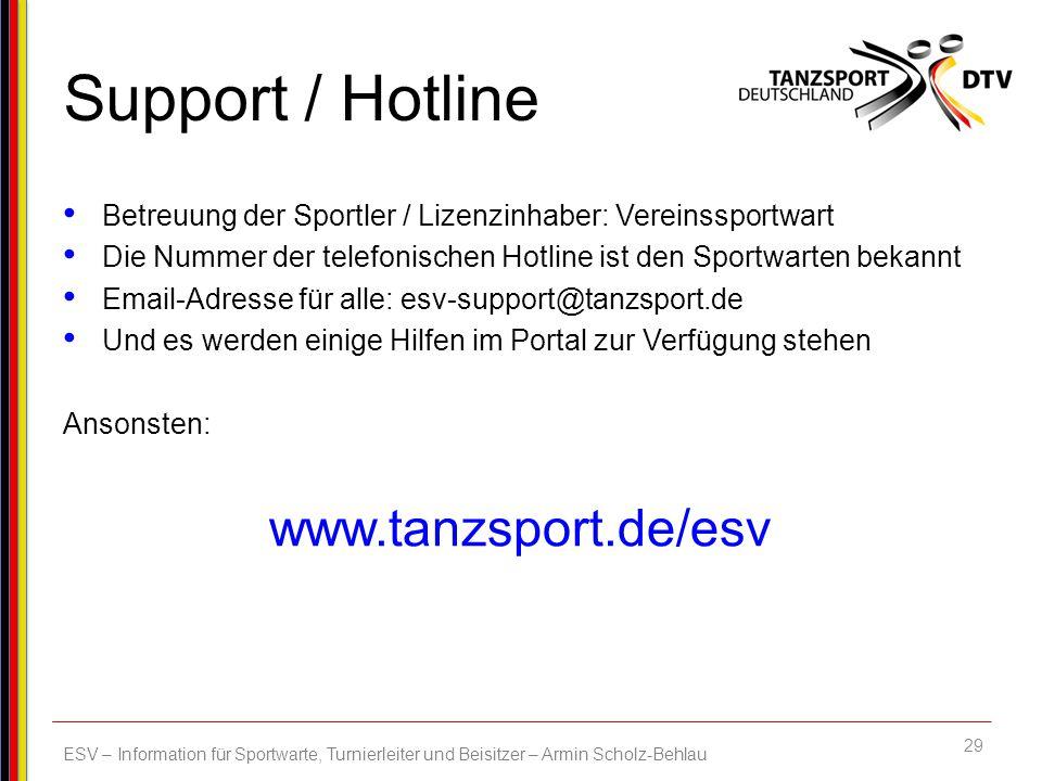 Support / Hotline www.tanzsport.de/esv