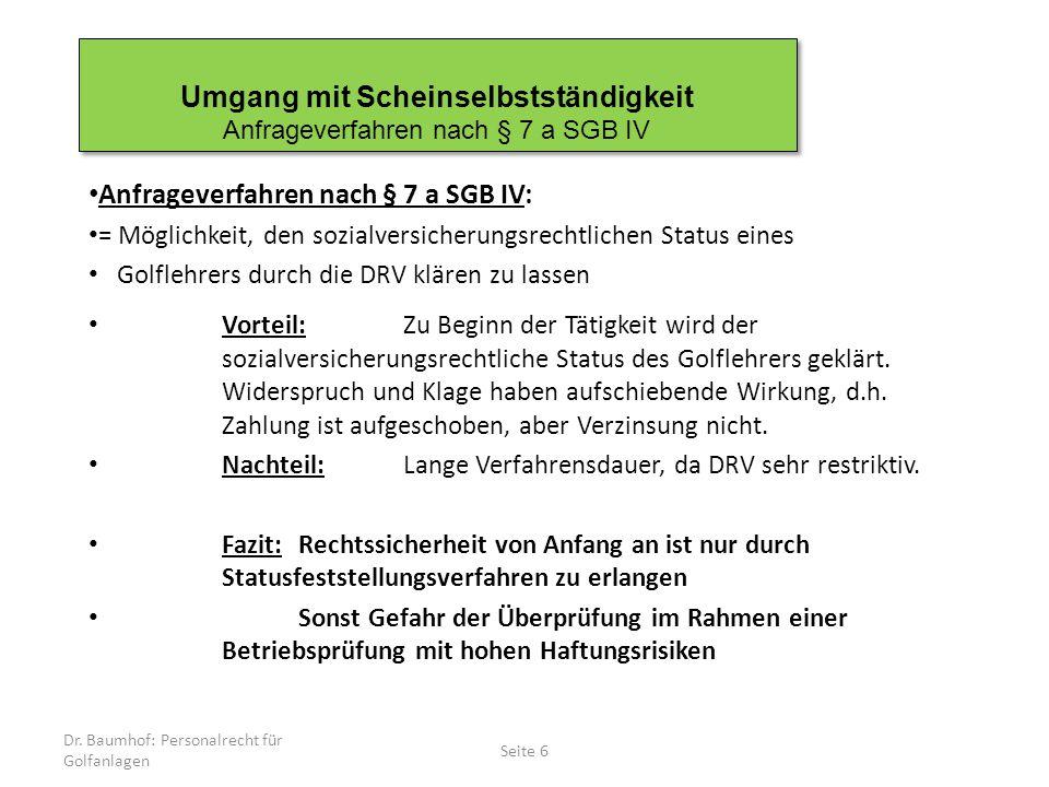 Umgang mit Scheinselbstständigkeit Anfrageverfahren nach § 7 a SGB IV