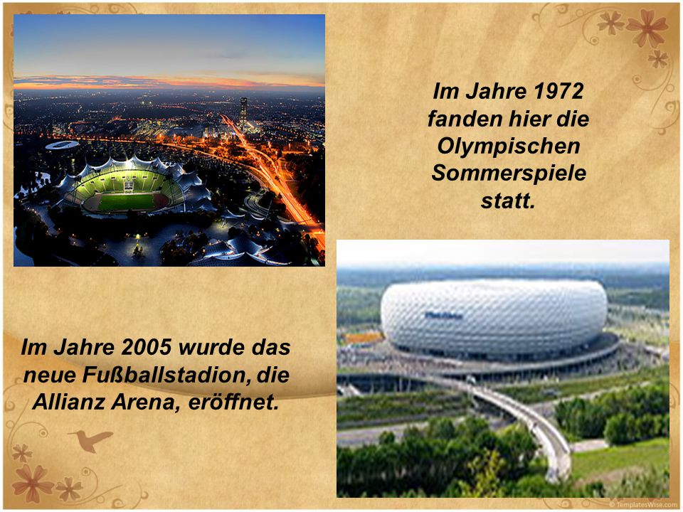 Im Jahre 1972 fanden hier die Olympischen Sommerspiele statt.