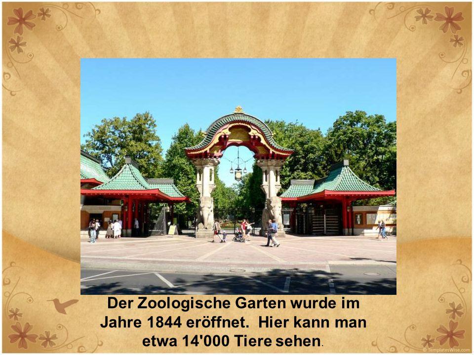 Der Zoologische Garten wurde im Jahre 1844 eröffnet