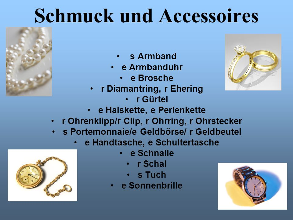 Schmuck und Accessoires