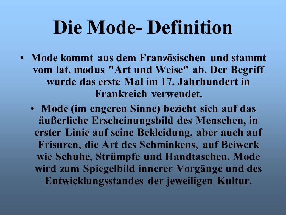 Die Mode- Definition