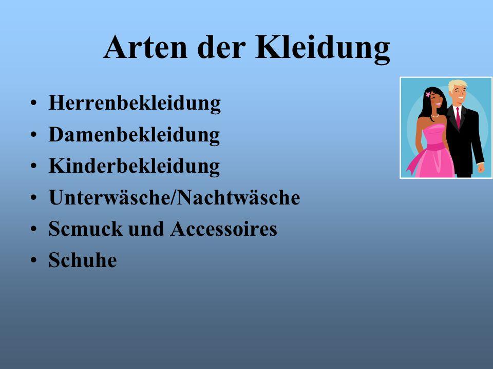 Arten der Kleidung Herrenbekleidung Damenbekleidung Kinderbekleidung