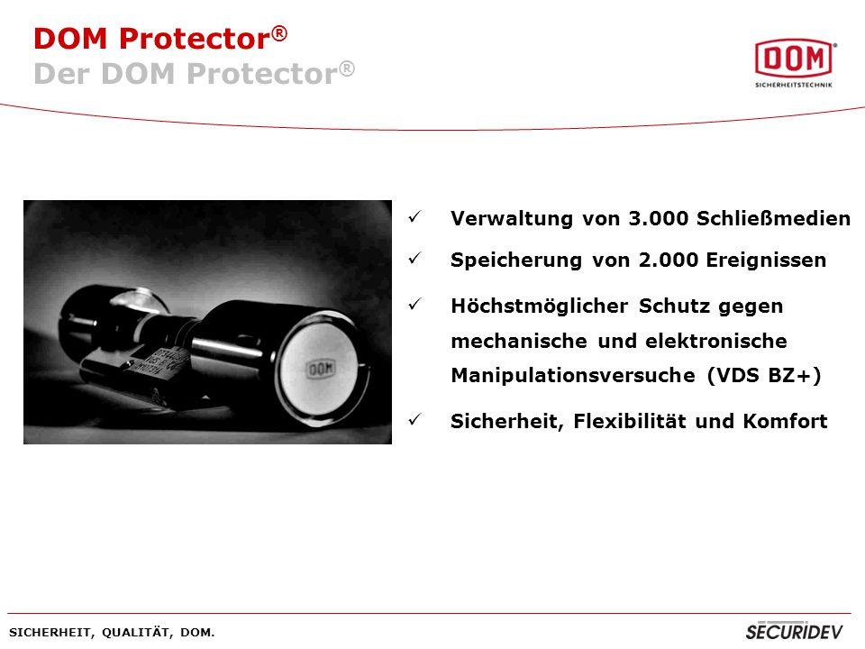 Der DOM Protector® Verwaltung von 3.000 Schließmedien