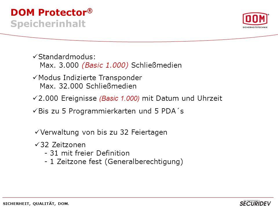 Speicherinhalt Standardmodus: Max. 3.000 (Basic 1.000) Schließmedien