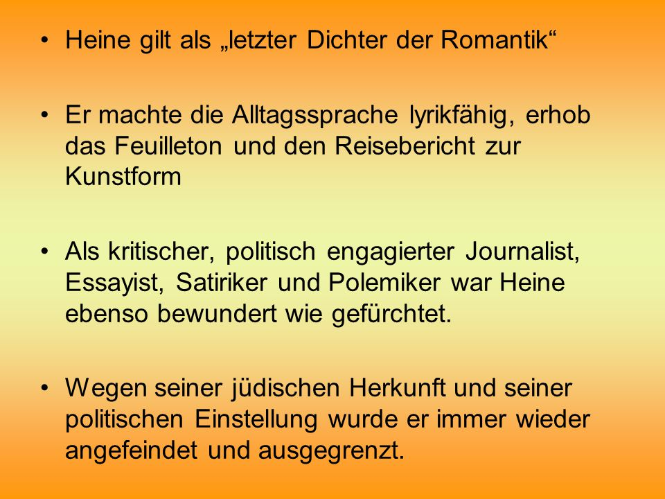 """Heine gilt als """"letzter Dichter der Romantik"""