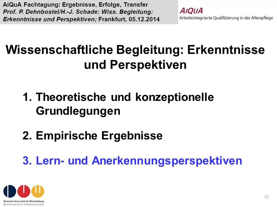 Wissenschaftliche Begleitung: Erkenntnisse und Perspektiven