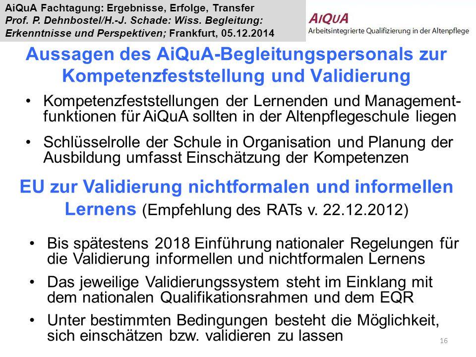Aussagen des AiQuA-Begleitungspersonals zur Kompetenzfeststellung und Validierung